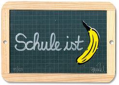 "Wandobjekt ""Schule ist ... Banane"" (2012)"