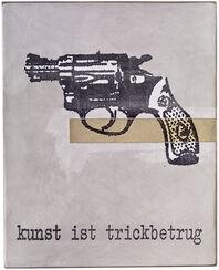 """Objekt """"Kunst ist Trickbetrug"""" (2017) (Unikat)"""