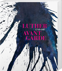 "Illustrated Book ""Luther and The Avantgarde"""