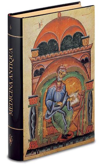 "Book reprint ""Medicina Antiqua"", 1st half of the 13th century."