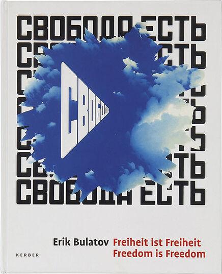 """Erik Bulatov: Buch """"Freiheit ist Freiheit - Freedom is Freedom"""""""