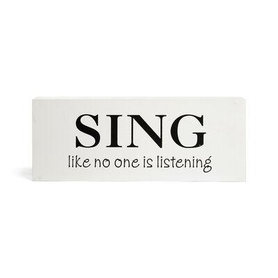 Schild Sing weiß ca B:26 x H:10 cm