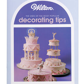 The Uses of Most Popular Decorating Tips Book