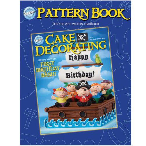 2010 Wilton Pattern Book