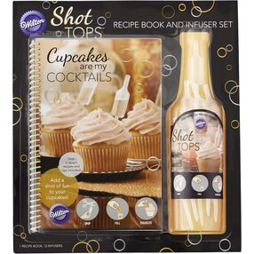 Cupcakes are my Cocktails Recipe Book and Shot Top Flavor Infusers