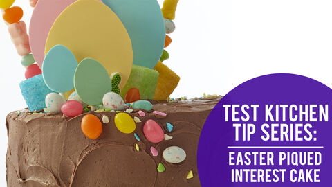 Test Kitchen Tip Series: Easter Piqued Interest Cake