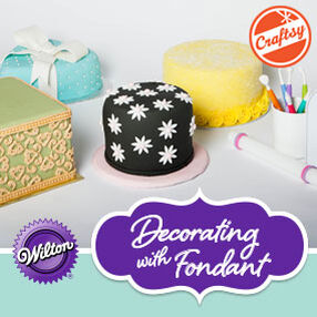 Wilton | Decorating with Fondant with Beth Somers presented on Craftsy