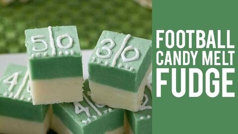 How to Make Football Candy Melts Fudge