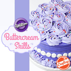 THE WILTON METHOD | Buttercream Skills with Beth Somers by Craftsy