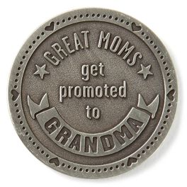 Great Mom Promoted to Grandma Collectible Token, , large