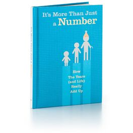 More Than Just a Number: How the Years (and Life) Really Add Up Birthday Gift Book, , large