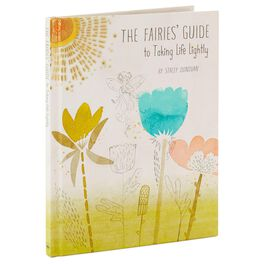 The Fairies' Guide to Taking Life Lightly Book, , large