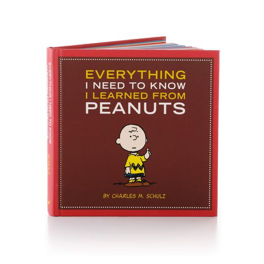 Everything I Need To Know I Learned From Peanuts®