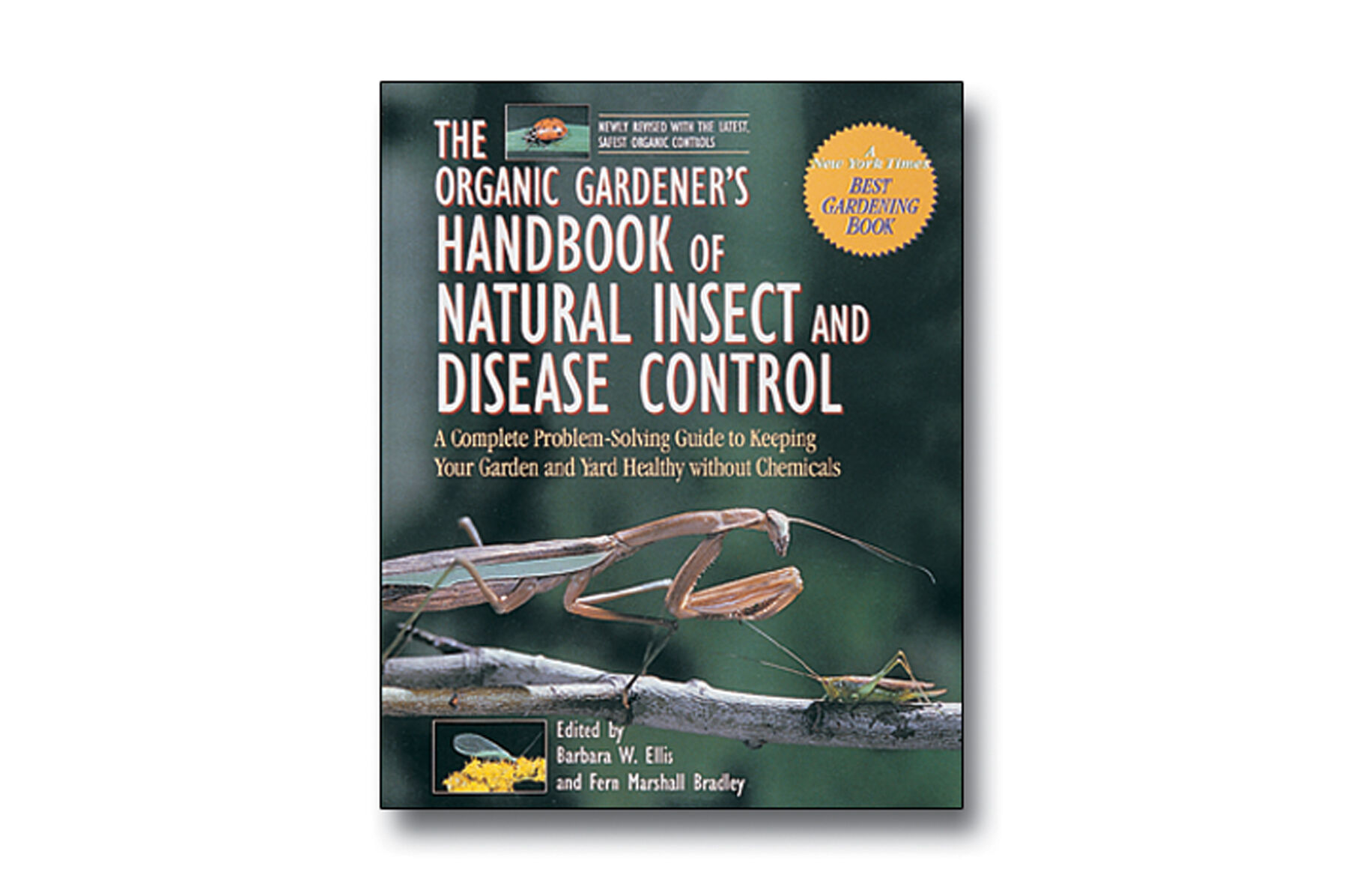 The Organic Gardeneru0027s Handbook Of Natural Insect And Disease Control Books