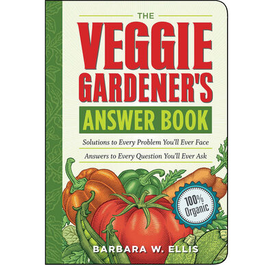 The Veggie Gardeners Answer Book