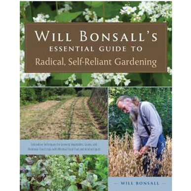 Will Bonsall's Essential Guide to Radical, Self-Reliant Gardening Books