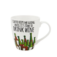 Coffee Keeps Me Going Until It's Time to Drink Wine Mug