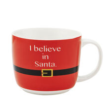 I Believe In Santa Mug