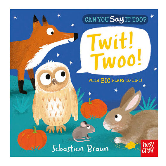 Say It Too? Twit Twoo! Book