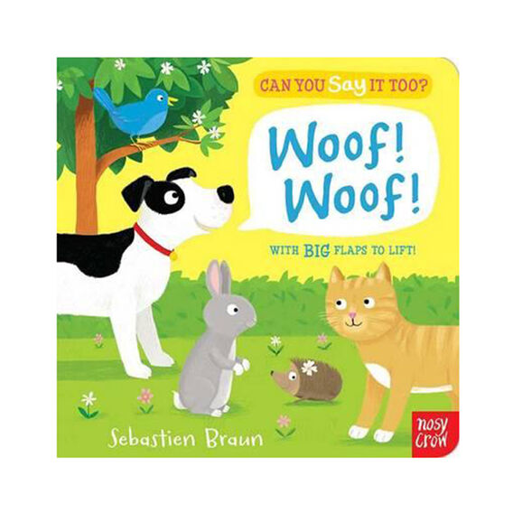 Say It Too? Woof Woof Book
