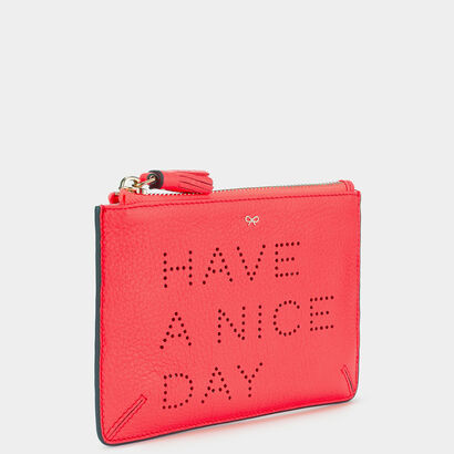 Have a Nice Day Loose Pocket  by Anya Hindmarch