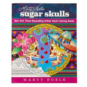 Marty Noble's Sugar Skulls Coloring Book,