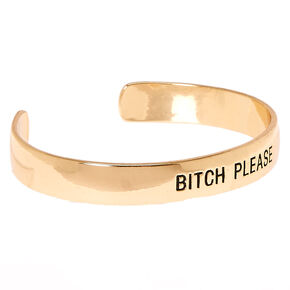 Gold-Tone Bitch Please Cuff Bracelet,