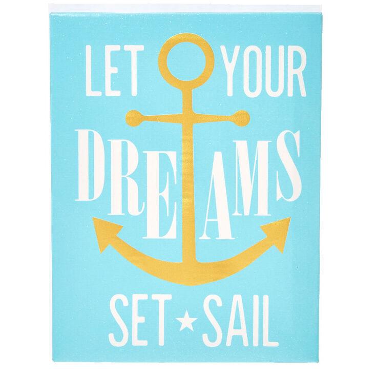 Your Dreams Set Sail Wall Art,