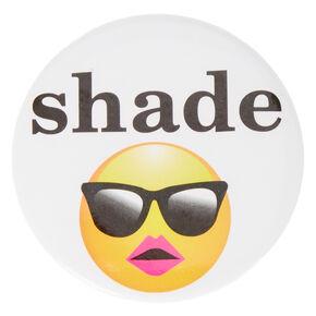 Shade Emoji Button,