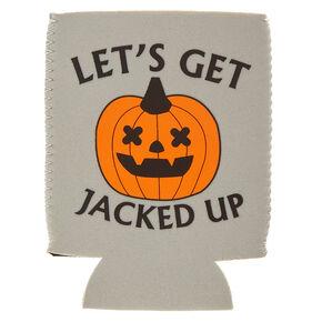 Let's Get Jacked Up Halloween Koozie,