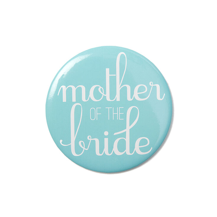 Mother of the Bride Button,