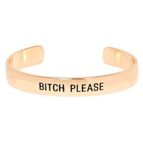 Gold-Tone Bitch Please Cuff Bracelet,