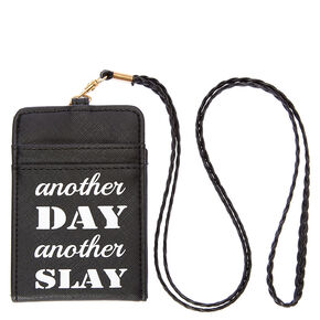 Another Day Another Slay Lanyard Wallet,