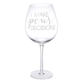 Large Pour Decisions Wine Glass,