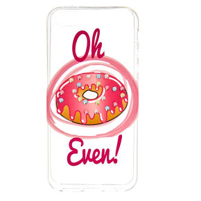 Oh Donut Even! Phone Case,
