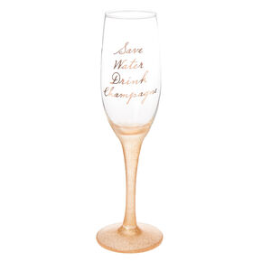 Save Water, Drink Champagne Flute,