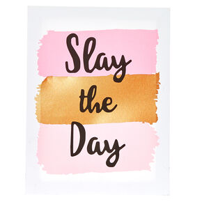 Slay The Day Wall Art,