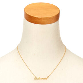 Gold-Tone BRIDESMAID Script Necklace,