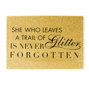 She Who Leaves a Trail of Glitter is Never Forgotten Wall Canvas,