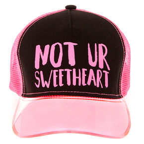 Not Ur Sweetheart Trucker Hat,