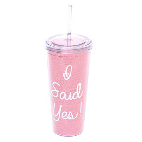 I Said Yes! Drink Tumbler,