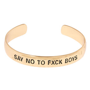 Gold-Tone SAY NO TO FXCK BOYS Cuff Bracelet,