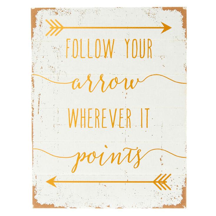 Follow Your Arrow Wall Art,