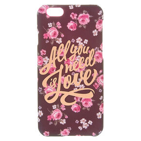 All You Need Is Love Floral Phone Case,