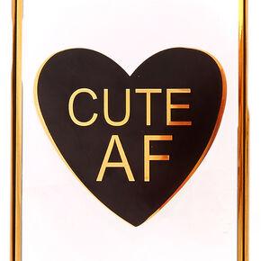 Cute AF Phone Case,