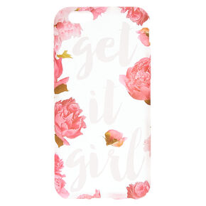 Floral Get it Girl Phone Case,