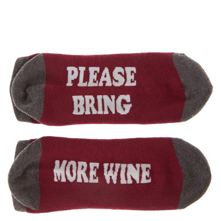PLEASE BRING MORE WINE Ankle Socks,