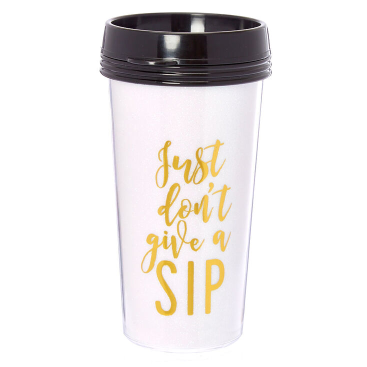 Just Don't Give A Sip Travel Mug,