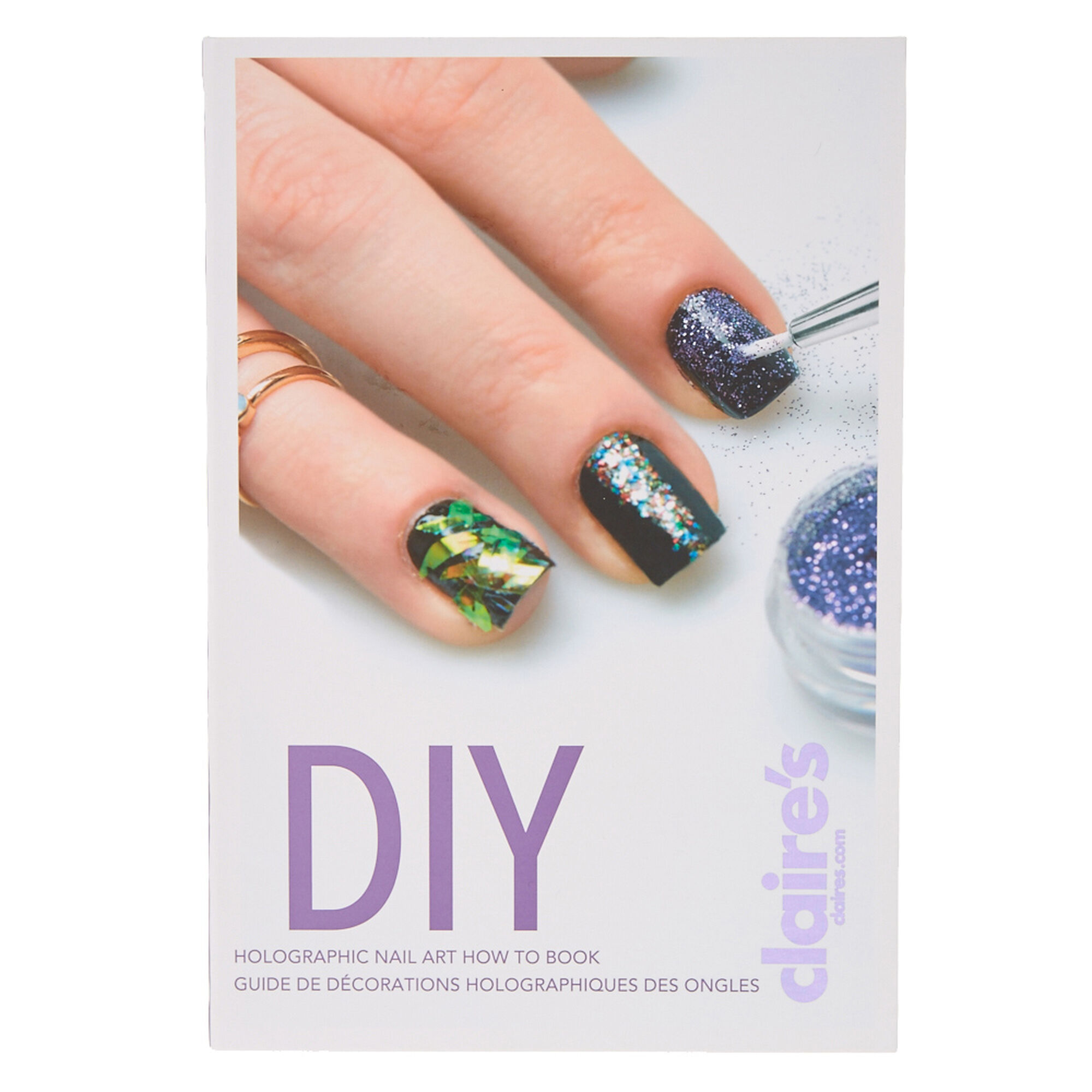 Diy holographic nail art how to book claires diy holographic nail art how to book prinsesfo Choice Image