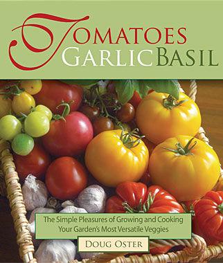 Book-Tomatoes, Basil & Garlic Garlic, Garlic Sets, Garlic Plants, Garlic bulbs, Garden Supplies, Vegetable Garden